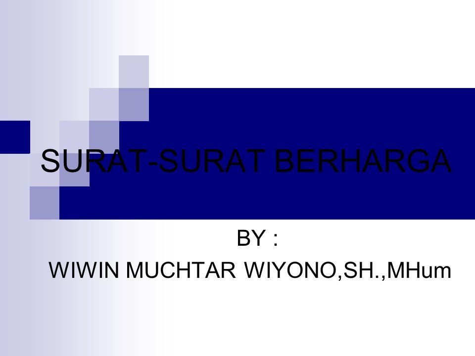 BY : WIWIN MUCHTAR WIYONO,SH.,MHum