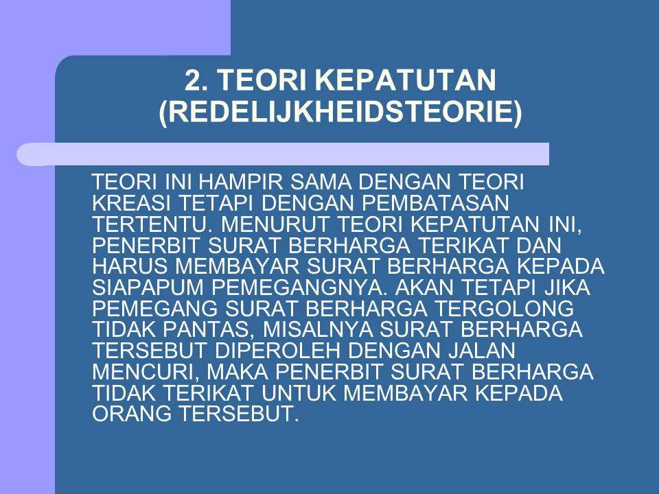 2. TEORI KEPATUTAN (REDELIJKHEIDSTEORIE)