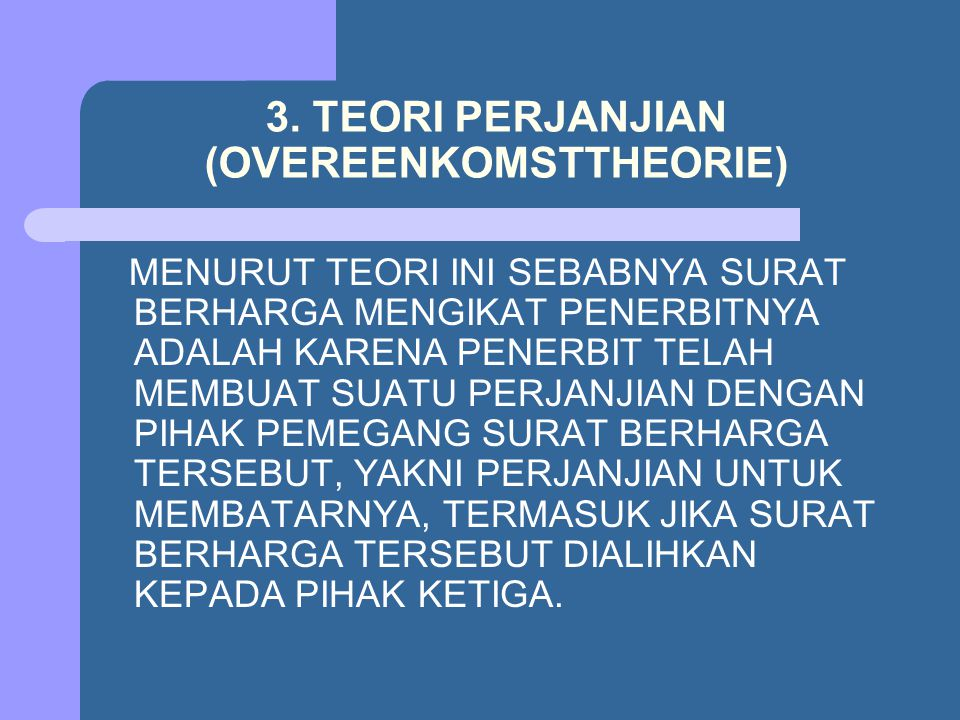 3. TEORI PERJANJIAN (OVEREENKOMSTTHEORIE)