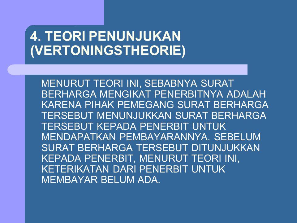 4. TEORI PENUNJUKAN (VERTONINGSTHEORIE)