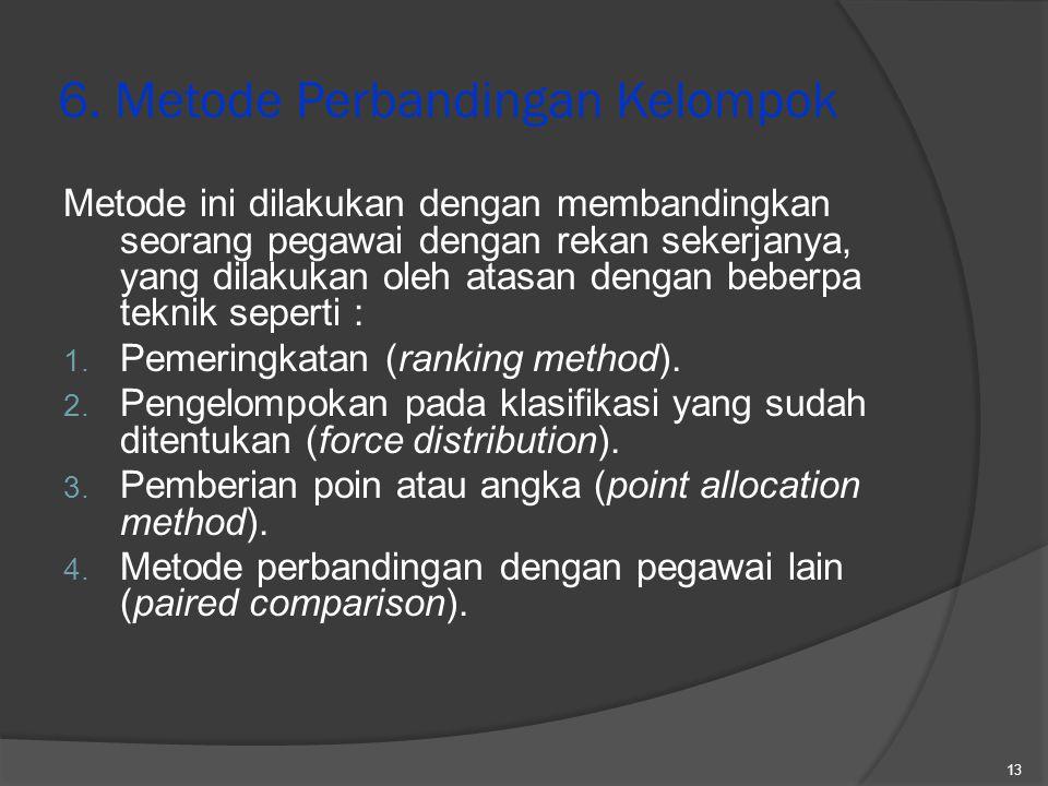 6. Metode Perbandingan Kelompok