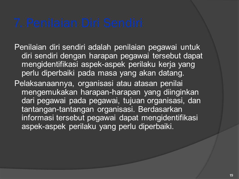 7. Penilaian Diri Sendiri