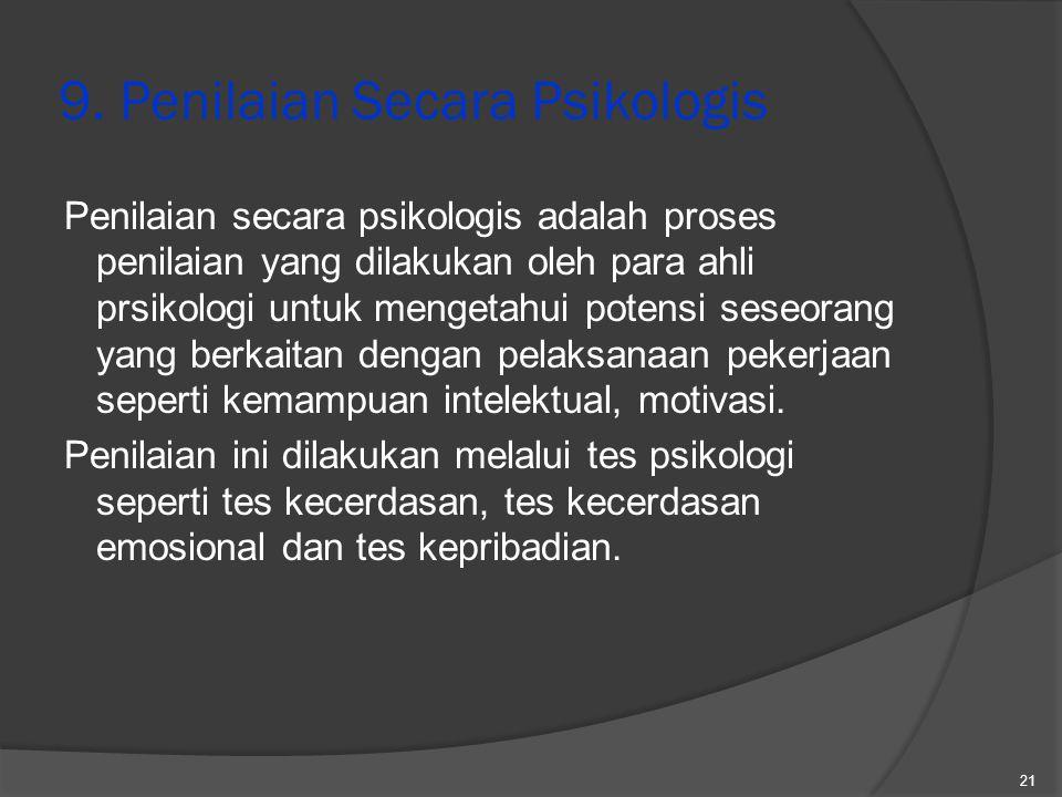 9. Penilaian Secara Psikologis