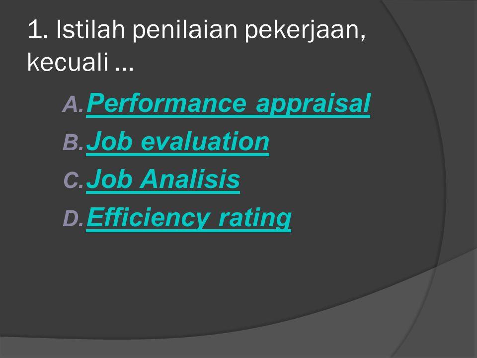 1. Istilah penilaian pekerjaan, kecuali …