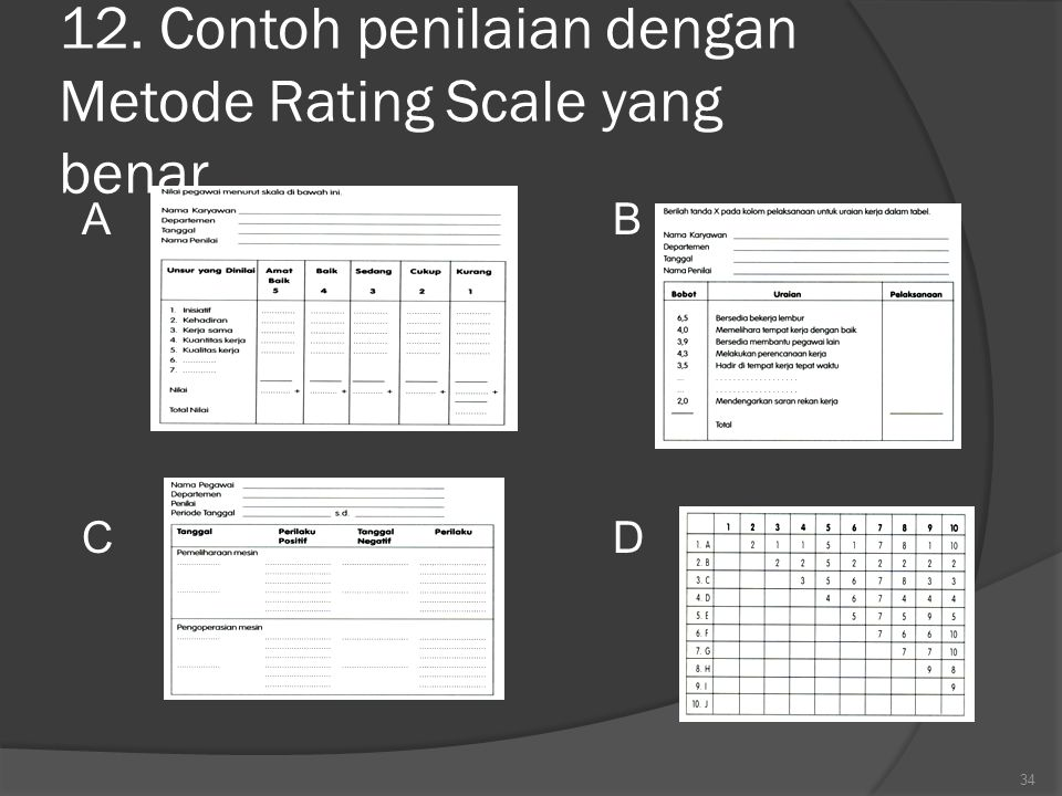 12. Contoh penilaian dengan Metode Rating Scale yang benar…