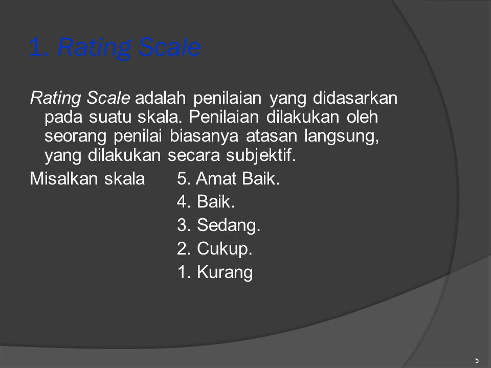 1. Rating Scale