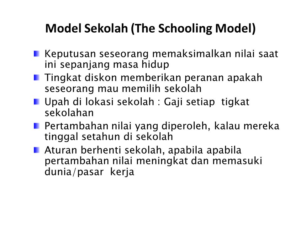 Model Sekolah (The Schooling Model)