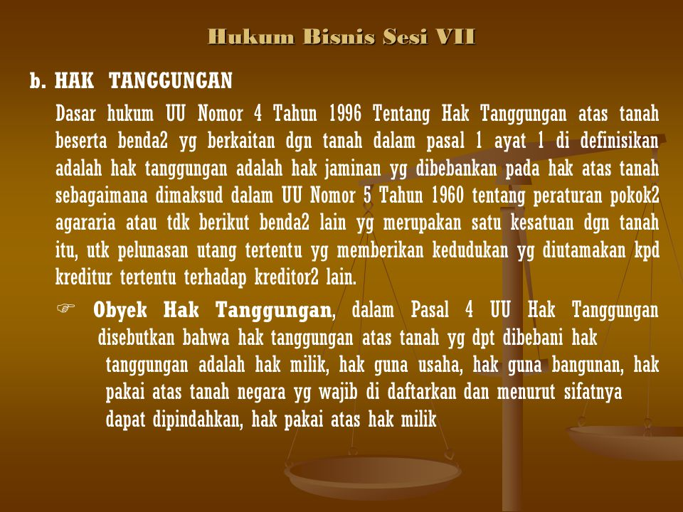 Hukum Bisnis Sesi VII b. HAK TANGGUNGAN.