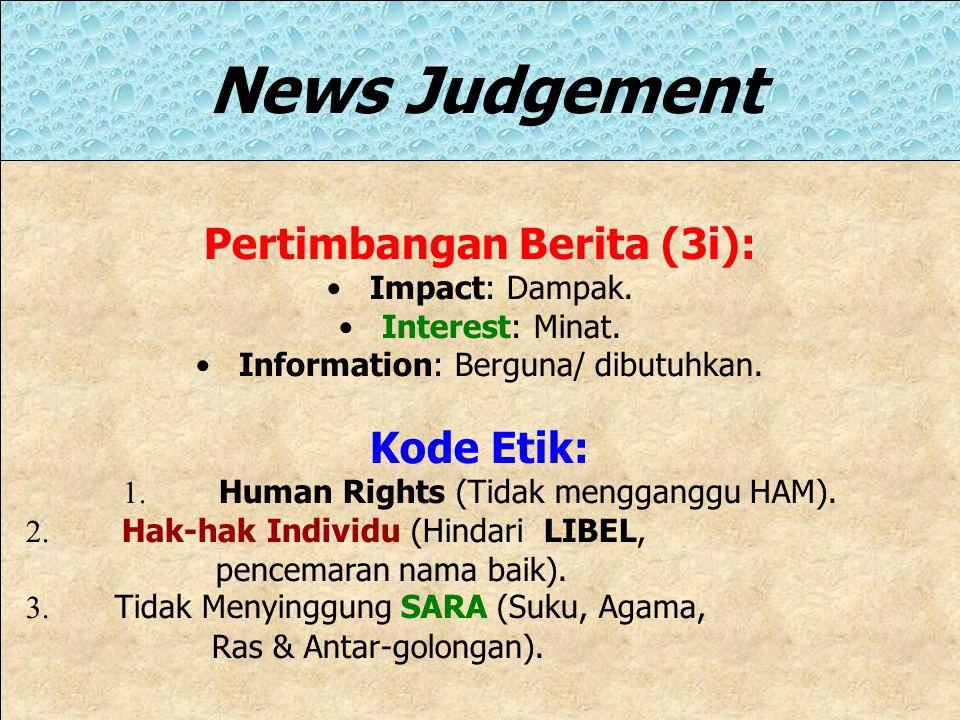 Pertimbangan Berita (3i):