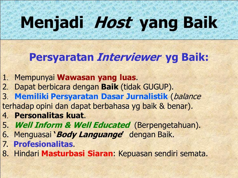 Persyaratan Interviewer yg Baik: