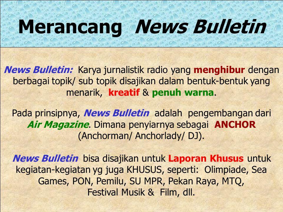 Merancang News Bulletin
