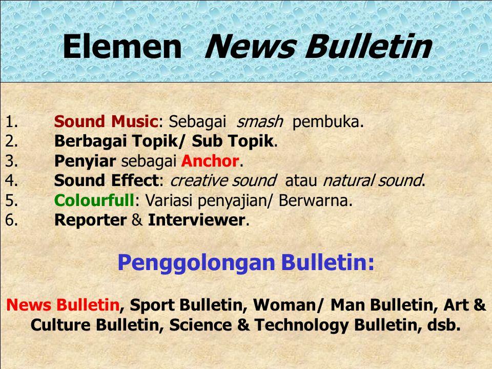 Penggolongan Bulletin:
