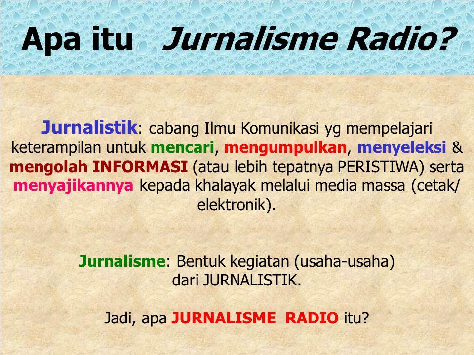 Apa itu Jurnalisme Radio