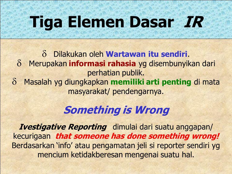 Tiga Elemen Dasar IR Something is Wrong