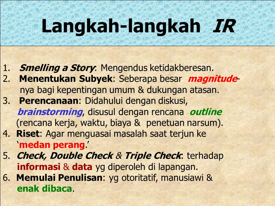 Langkah-langkah IR 1. Smelling a Story: Mengendus ketidakberesan.