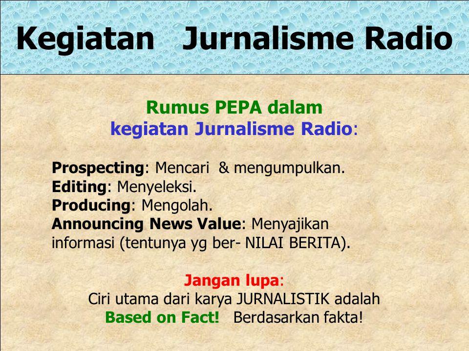 Kegiatan Jurnalisme Radio