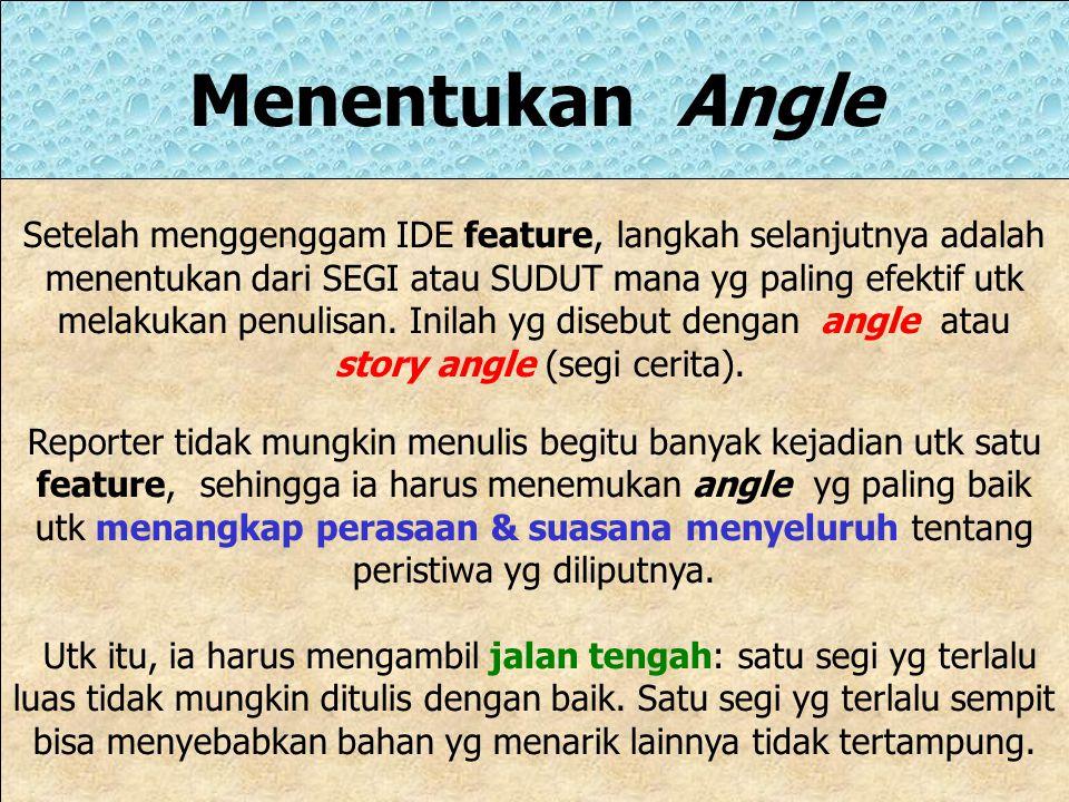 story angle (segi cerita).