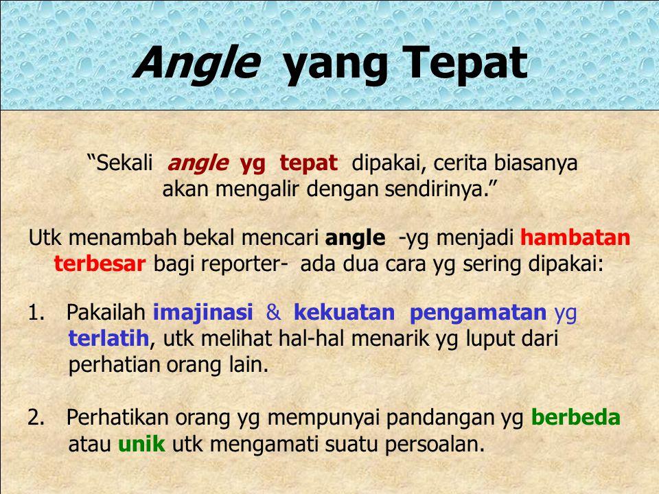 Angle yang Tepat Sekali angle yg tepat dipakai, cerita biasanya