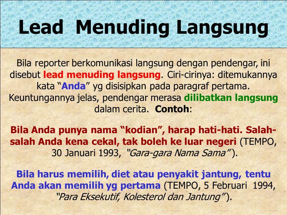 Lead Menuding Langsung