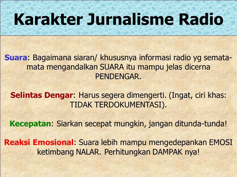 Karakter Jurnalisme Radio