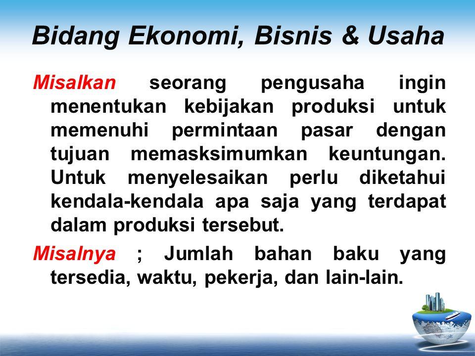 Bidang Ekonomi, Bisnis & Usaha