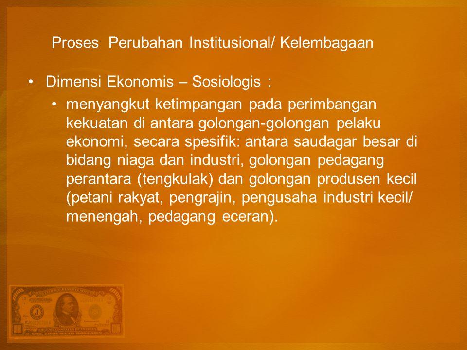 Proses Perubahan Institusional/ Kelembagaan