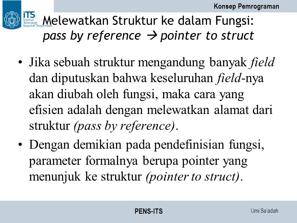 Melewatkan Struktur ke dalam Fungsi: pass by reference  pointer to struct
