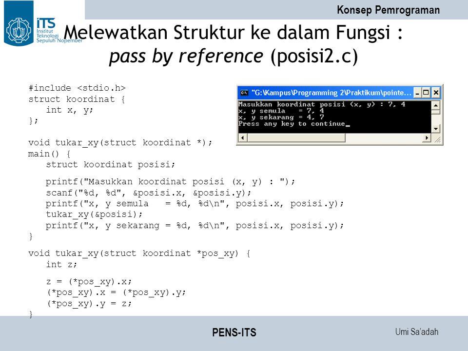 Melewatkan Struktur ke dalam Fungsi : pass by reference (posisi2.c)