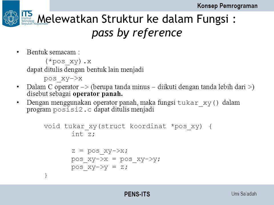 Melewatkan Struktur ke dalam Fungsi : pass by reference