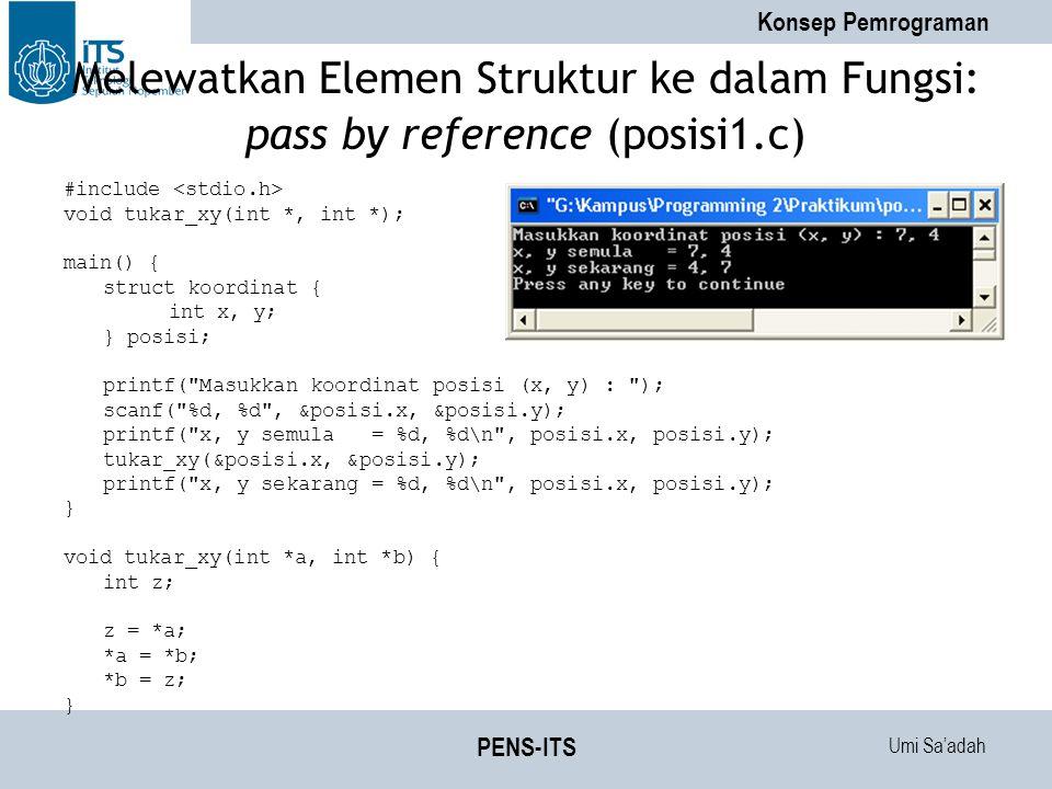Melewatkan Elemen Struktur ke dalam Fungsi: pass by reference (posisi1