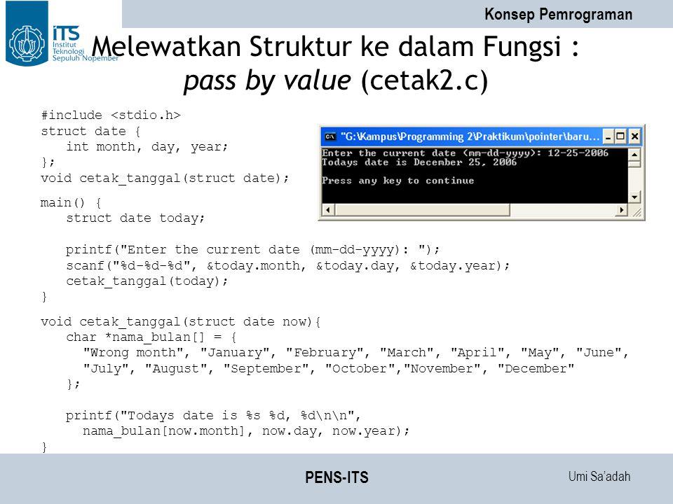 Melewatkan Struktur ke dalam Fungsi : pass by value (cetak2.c)