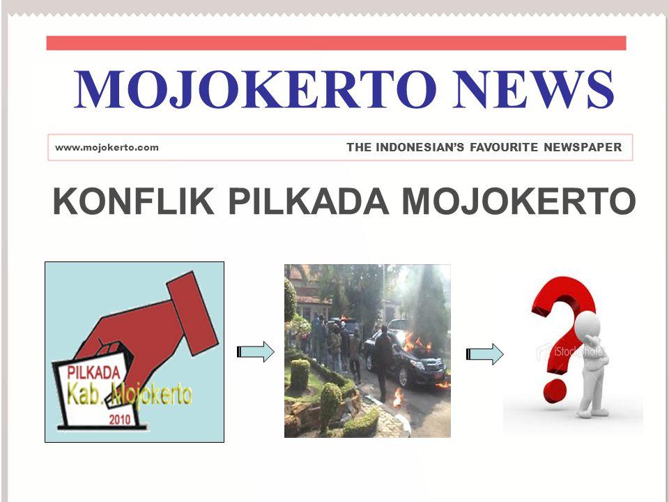 MOJOKERTO NEWS KONFLIK PILKADA MOJOKERTO
