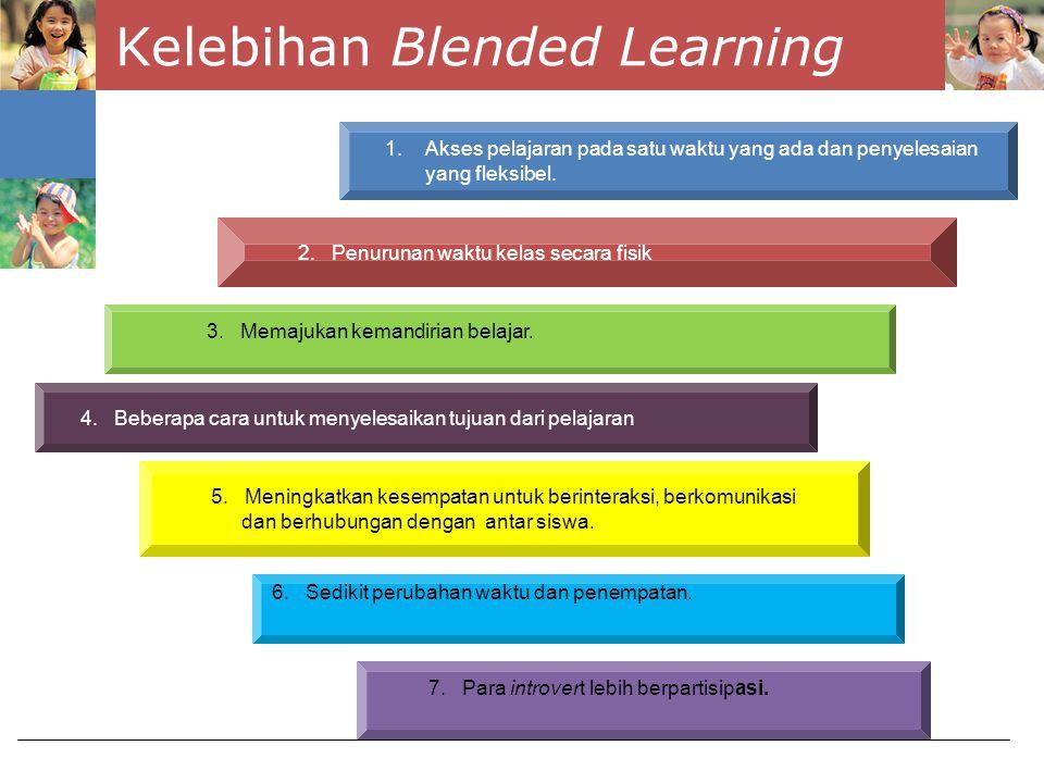 Kelebihan Blended Learning