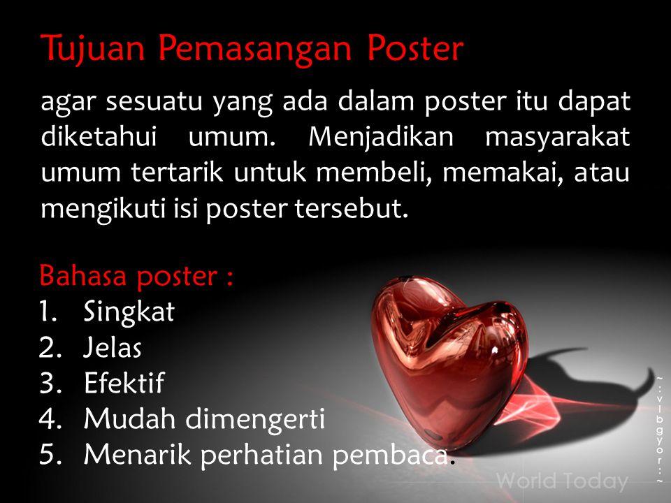 Tujuan Pemasangan Poster