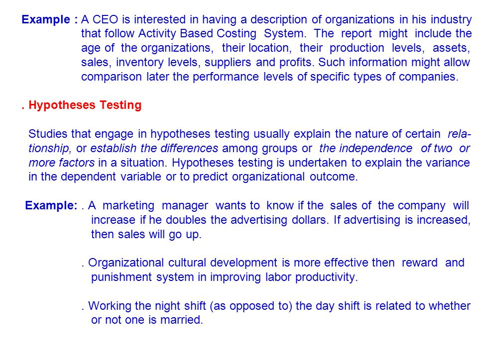 Example : A CEO is interested in having a description of organizations in his industry