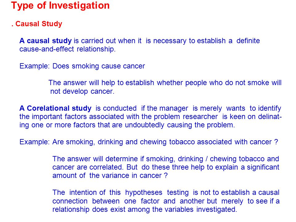 Type of Investigation . Causal Study