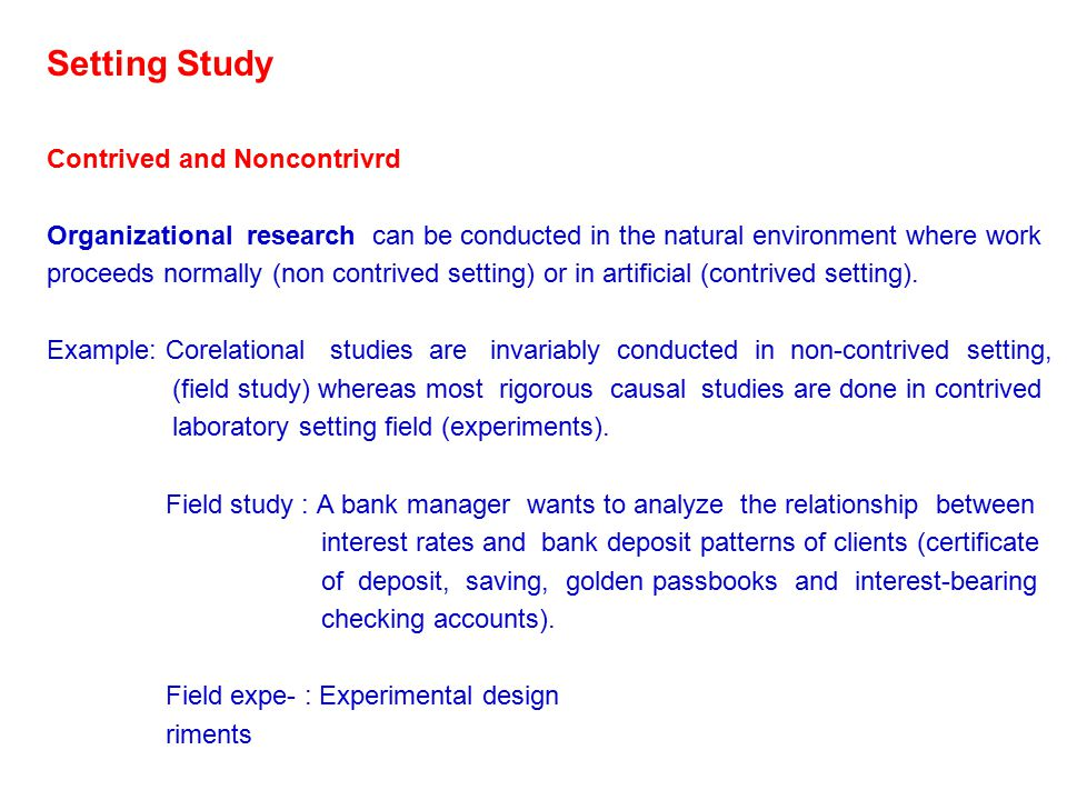 Setting Study Contrived and Noncontrivrd