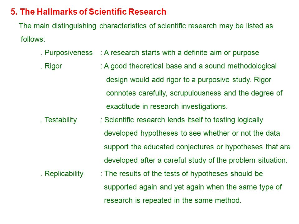 5. The Hallmarks of Scientific Research