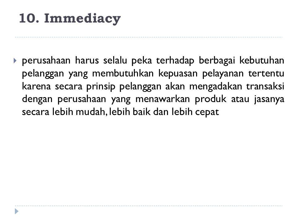 10. Immediacy