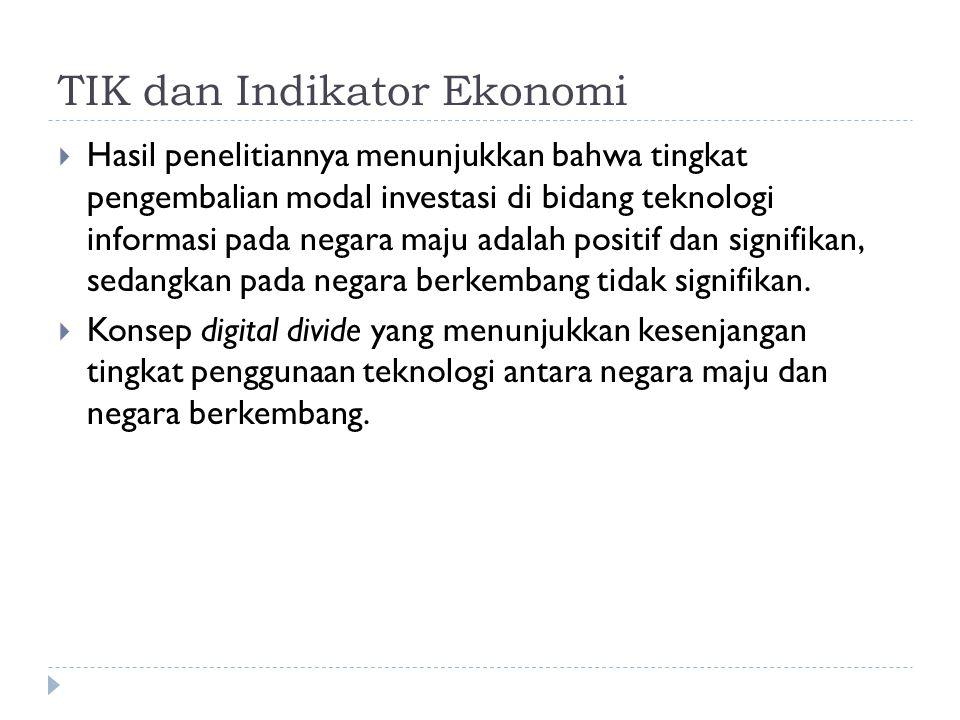 TIK dan Indikator Ekonomi