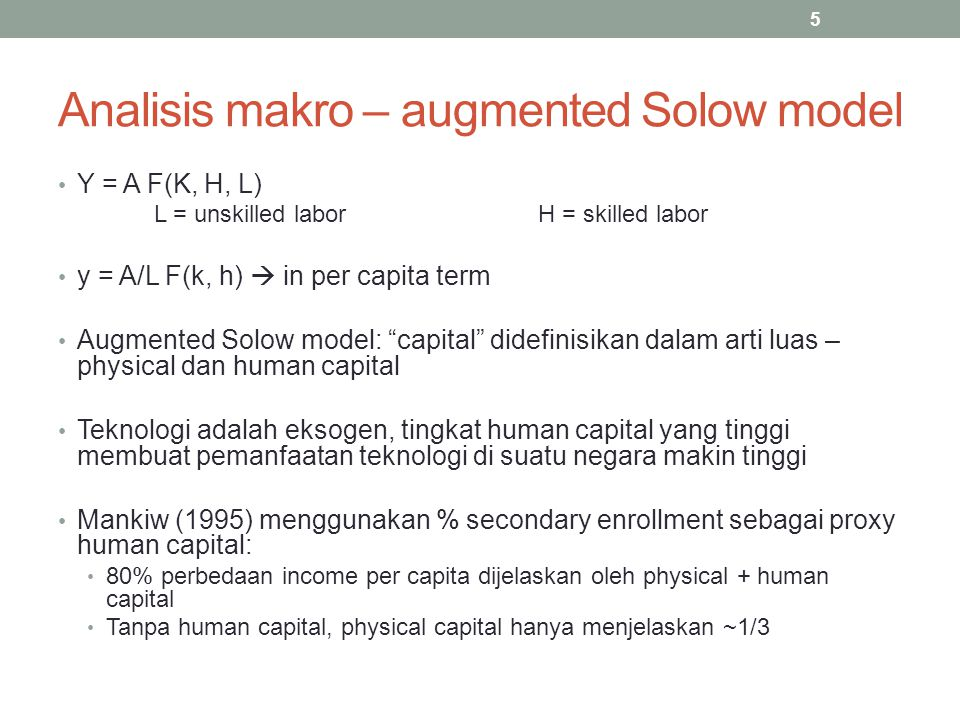 Analisis makro – augmented Solow model