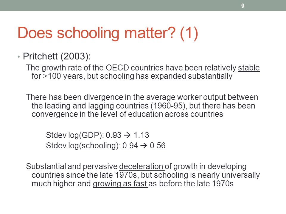Does schooling matter (1)