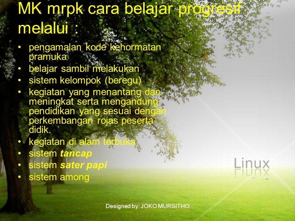 MK mrpk cara belajar progresif melalui :