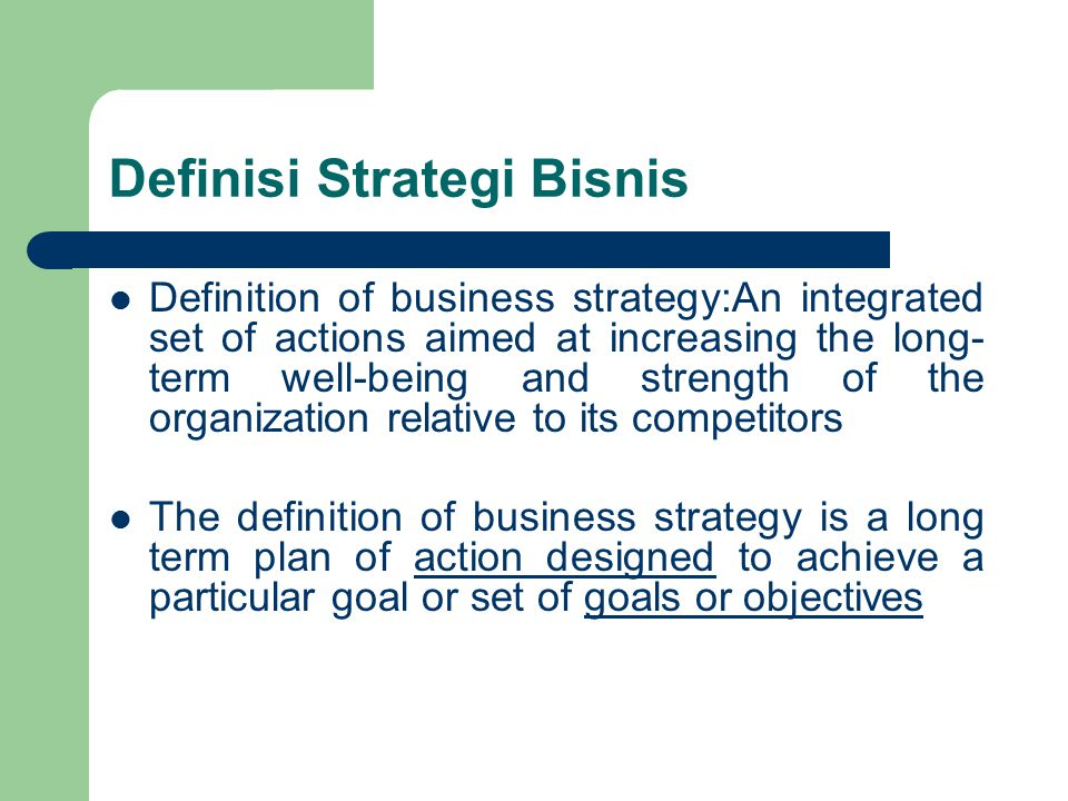 Definisi Strategi Bisnis