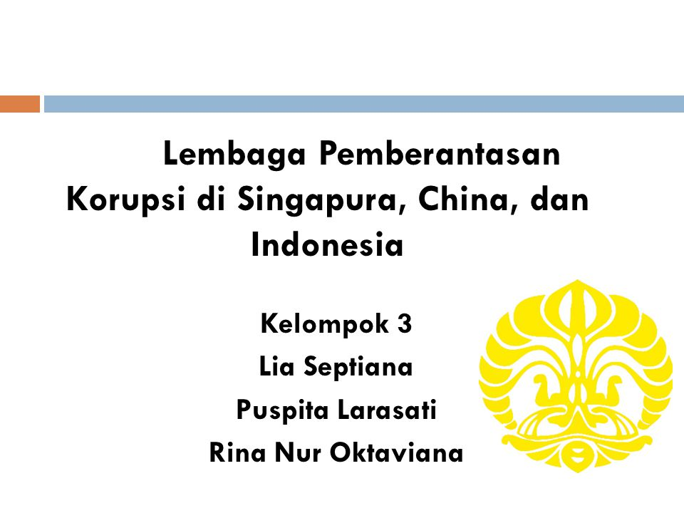 Lembaga Pemberantasan Korupsi di Singapura, China, dan Indonesia