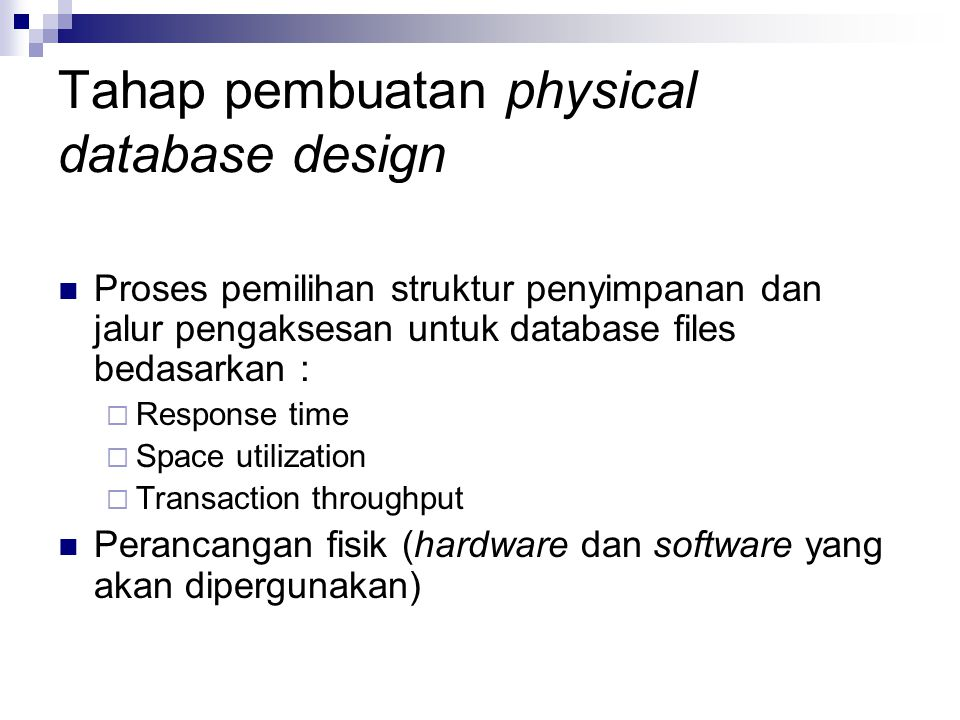 Tahap pembuatan physical database design