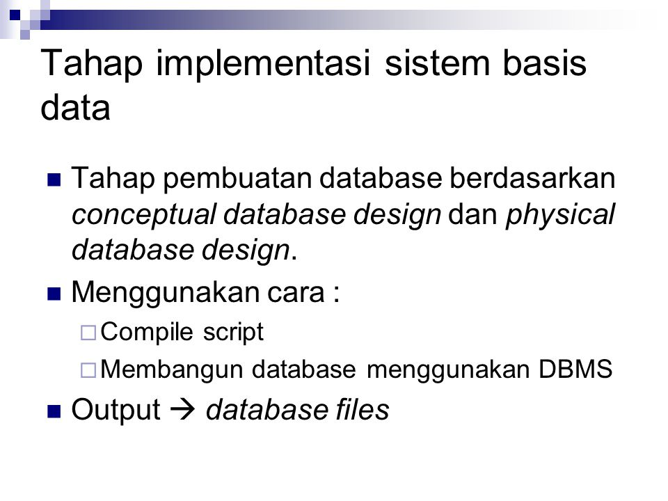 Tahap implementasi sistem basis data