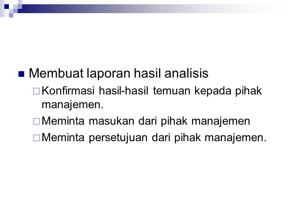 Membuat laporan hasil analisis