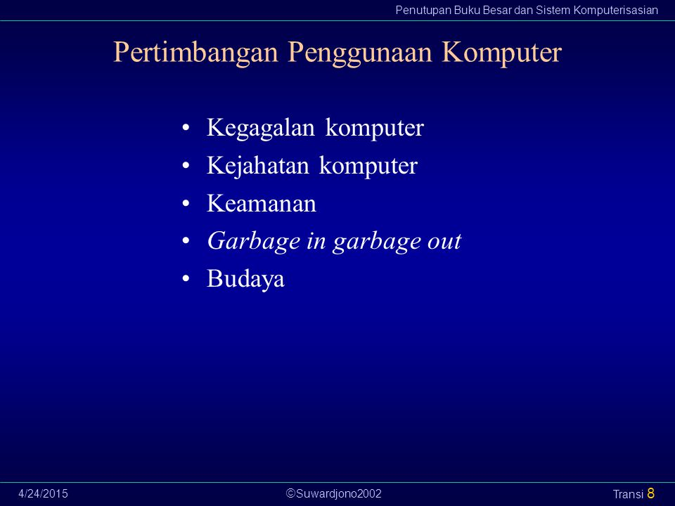 Pertimbangan Penggunaan Komputer