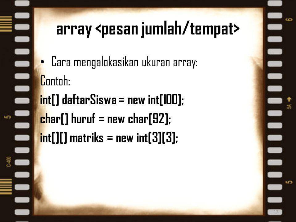 array <pesan jumlah/tempat>